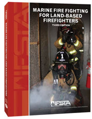 Marine Fire Fighting for Land-Based Firefighters, 3rd Edition