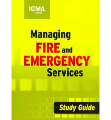 Managing Fire and Emergency Services Study Guide