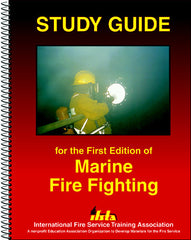 Study Guide for Marine Fire Fighting, 1st Ed.
