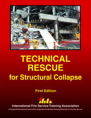 Technical Rescue for Structural Collapse, 1st Ed.