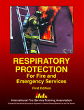 Respiratory Protection for Fire and Emergency Services, 1st Ed.