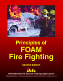 Principles of Foam Fire Fighting, 2nd Ed.