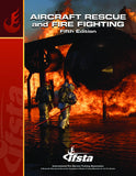 Aircraft Rescue and Fire Fighting, 5th Ed.