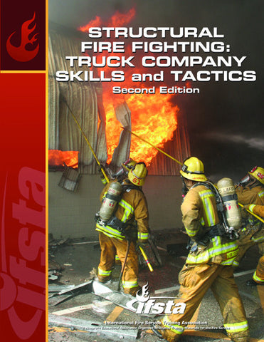 Structural fire fighting truck company skills tactics 2nd ed fandeluxe Choice Image