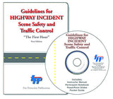 Guidelines for Highway Incident Scene Safety