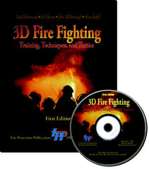 3D Fire Fighting: Training, Techniques, and Tactics