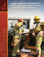Fire and Emergency Services Orientation and Terminology, 5th Ed.