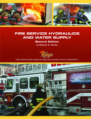 Fire Service Hydraulics and Water Supply, 2nd Ed.