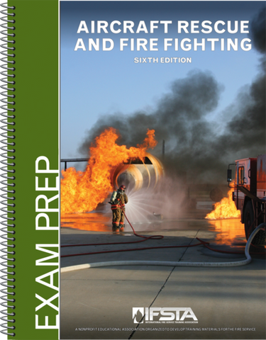 Aircraft Rescue and Fire Fighting Exam Prep, 6th Ed  (Print)