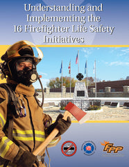 Understanding and Implementing the 16 Life Safety Initiatives