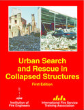 Urban Search and Rescue in Collapsed Structures, 1st Ed.