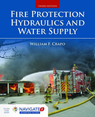 Fire Protection Hydraulics and Water Supply, Third Edition Includes Navigate 2 Advantage Access