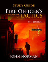 Fire Officer's Handbook of Tactics, 4th Edition Study Guide