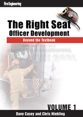 The Right Seat: Officer Development Beyond the Textbook (Volume 1)
