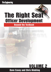 The Right Seat: Officer Development Beyond the Textbook (Volume 2)