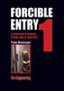 #1-Forcible Entry: Conventional Forcible Entry