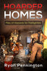 Hoarder Homes: Pile of Hazards for Firefighters (Book)