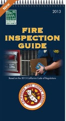 California Fire Inspection Guide Based on the 2013 California Fire Code
