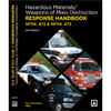 Hazardous Materials/Weapons of Mass Destruction Response Handbook, 2013 Edition