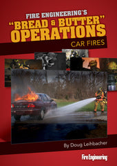 Bread & Butter Operations: Car Fires