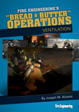Bread & Butter Operations: Ventilation