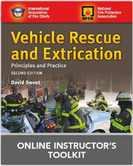 Vehicle Rescue and Extrication: Principles and Practice, 2nd Edition Online Instructor's Toolkit