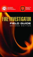 Fire Investigator Field Guide, 2nd Ed.