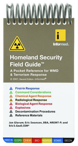 Homeland Security Field Guide Pocket For WMD And Terrorism Response 2nd Ed