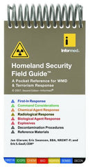 Homeland Security Field Guide: Pocket Guide for WMD and Terrorism Response, 2nd Ed.