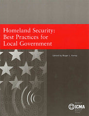 Homeland Security: Best Practices for Local Government