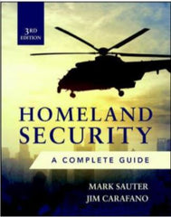 Homeland Security: A Complete Guide 3rd Edition