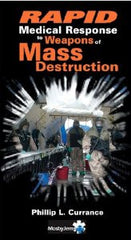 Rapid Medical Response to Weapons of Mass Destruction (WMD)