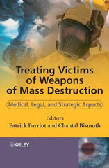 Treating Victims of Weapons of Mass Destruction