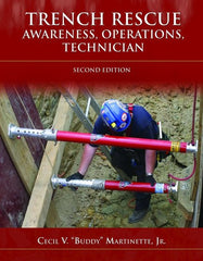 Trench Rescue, Awareness, Operations, Technician, 2nd Ed.