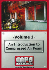 An Introduction to Compressed Air Foam: Volume 1