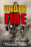 Under Fire: A Lifetime of Service