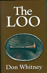 The Loo (as in Lieutenant)