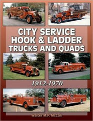 City Service Hook & Ladder Trucks and Quads