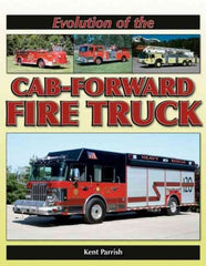Evolution of the Cab Forward Fire Truck