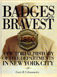 Badges of the Bravest