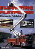 Elevating Platforms A Fire Apparatus Photo Gallery