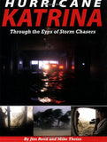 Hurrican Katrina: Through the Eyes of Storm Chasers