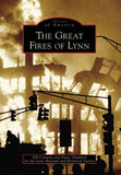 The Great Fires of Lynn (MA)