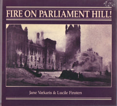 Fire on Parliament Hill!