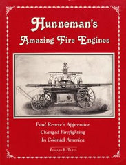 Hunneman's Amazing Fire Engines