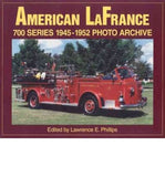 American La France 700 Series 1945-1952 Photo Archive, Volume 1