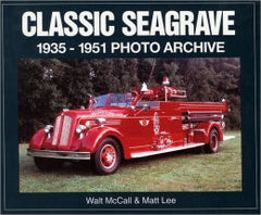 Classic Seagrave 1935-1951 Photo Archive