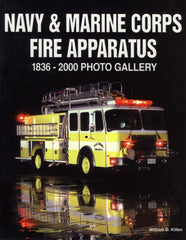 Navy and Marine Corps Fire Apparatus 1836-2000 Photo Gallery