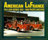 American La France 700 & 800 Series 1953-1958 Photo Archive