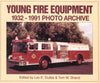 Young Fire Equipment1932-1991 Photo Archive